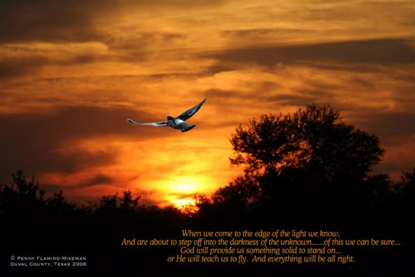God will give us something to stand on or teach us to fly - Everything will be all right!
